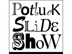 Potluck Slideshow May 12