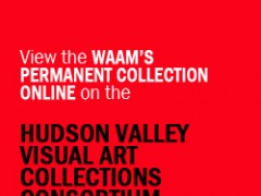 WAAM's Collection is now online on the HVVACC