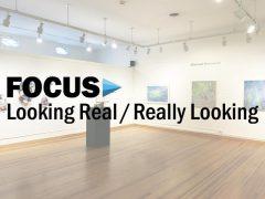 FOCUS: Looking Real/Really Looking