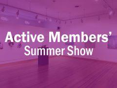 Active Members' Summer Show