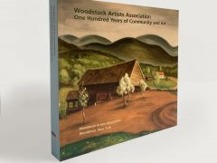 Woodstock Artists Association: One Hundred Years of Community and Art