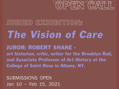 Juried Open Call with Robert Shane: The Vision of Care